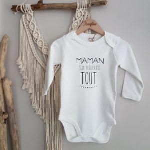 Body «MAMAN sait toujours TOUT» manches courtes ou longues