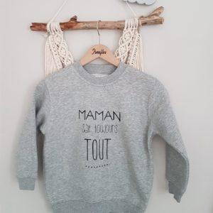 Sweat ENFANT modèle «MAMAN sait toujours TOUT»