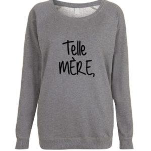 """Sweat ADULTE BIO modèle """"Telle Mère, / Tel Papa"""""""